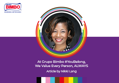 At Grupo Bimbo #YouBelong, We Value Every Person, ALWAYS