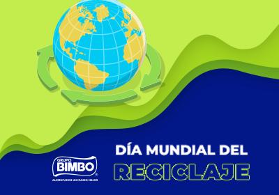 Grupo Bimbo celebra el Día Mundial del Reciclaje