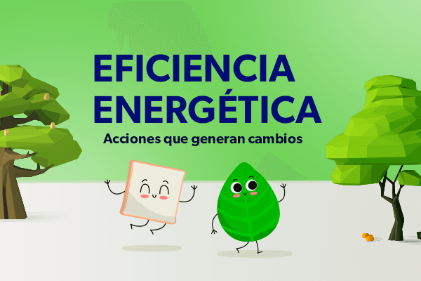 Nuestra meta es la eficiencia energética